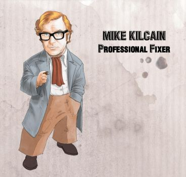 Mike Kilcain - Professional Fixer by Woolly76