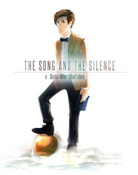 DW: The Song and The Silence (complete) by OrneryJen
