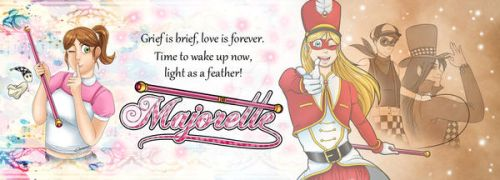 Majorette is out! by Raygirl13
