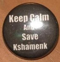 Keep Calm and Save Kshamenk 1.25 inch button by LittleHouseCrafting
