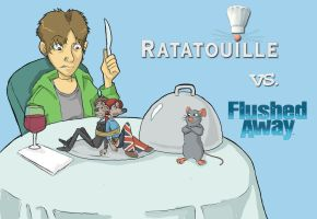 Flushed Away vs. Ratatouille Title Image by TheAnimatedHeroine