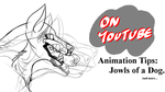 Secondary motions: Dog Jowels + Tails (On Youtube) by DarkmaneTheWerewolf