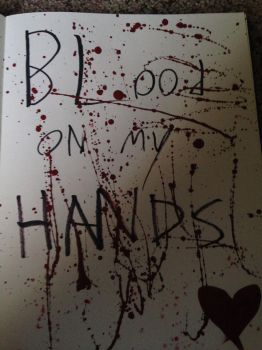 Blood on my hands by Killerjam13
