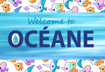 Welcome to Oceane! by Kyle-Dove