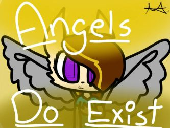 Angels really do exist by jammer556