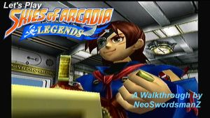 Lets Play Skies of Arcadia Legends SS4 by NeoSwordsmanZ