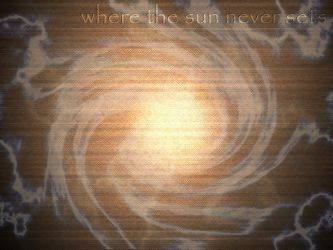 Where The Sun Never Sets by spin