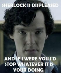 Sherlock is Displeased by RunForYourSanity