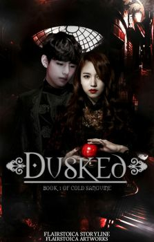 Book 1 of Cold Sanguine: Dusked by FlairStoica