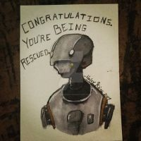 CONGRATULATIONS, YOU'RE BEING RESCUED. by HaleyKlineArt