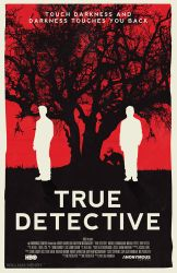 True Detective poster by billpyle