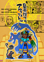 MANGA The Aztec emperor and the little ahuizotl by nosuku-k