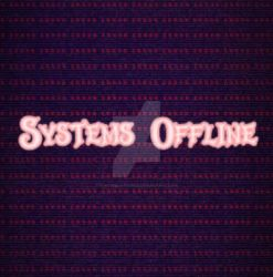 Offline by FuntimesAreOver