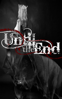 Until The End by NeonAnthony