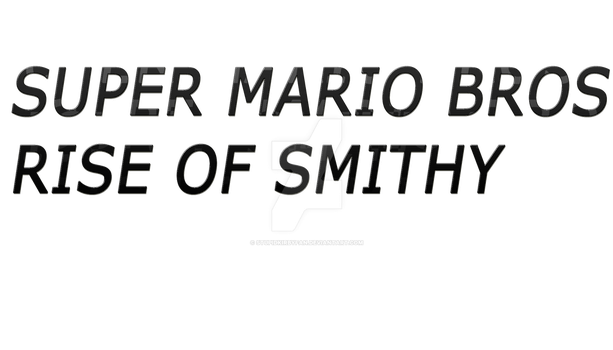 Super Mario Bros Rise of Smithy Logo by StupidKirbyFan