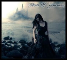 Ghosts of Yesterday by AshlieNelson