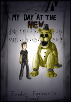 Request: My day with Golden Freddy (Myhuuse123) by Akira-keineHoffnung