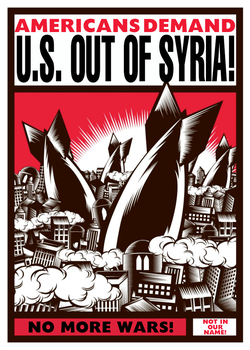 U.S. Out of Syria! by poasterchild