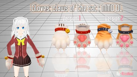 Gloves claws of the cat: MMD DL by AliceNeet
