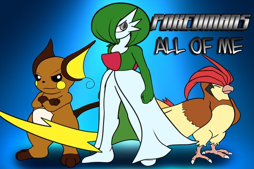 Pokeumans: All of Me (Cover Image) by Ryusuta