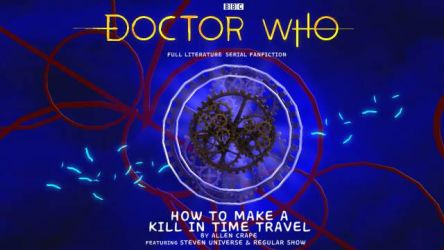 How to Make a Kill in Time Travel by Murax-ExtramisFlux