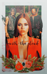 Dancing With The Dead - Wattpad French Fanfiction by NiNA2022