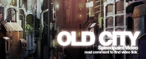 OLD CITY Speedpaint video by nachoyague