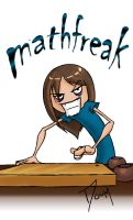Mathfreak? by PleasantDoom