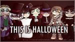 UTAU | THIS IS HALLOWEEN by SpanishPandaHero