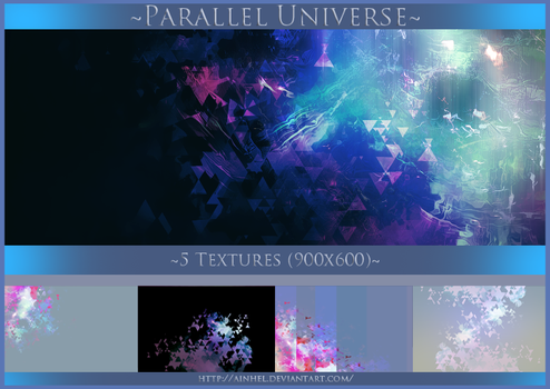 #7 Texture Pack (900x600) - Parallel Universe by Ainhel