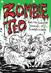 Zombie Ted 2 Cover by stuntedsanity