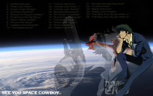 SEE YOU SPACE COWBOY.. by StankyxChicken