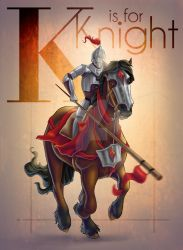 K is for Knight by MonocerosArts