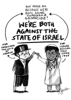 We're both against the State of Israel by ayubee