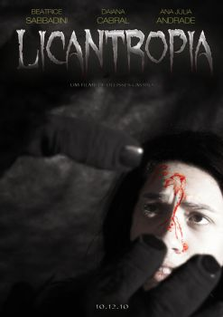 Cartaz do filme 'Licantropia' by ullissescastro