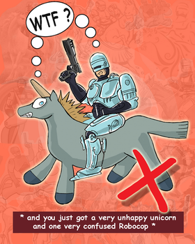 Anti-Robocop_on_Unicorn_pic by Silwerra