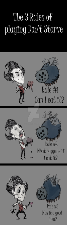 The 3 Rules of Don't Starve