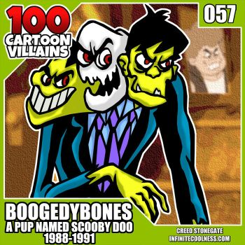 100 Cartoon Villains - 057 - Boogedy Bones! by CreedStonegate