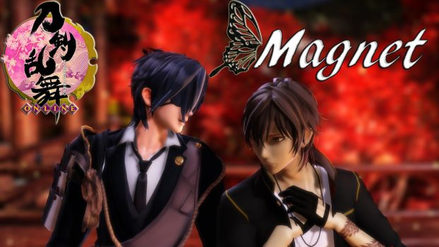 [MMD + Motion DL] Magnet by Yohu