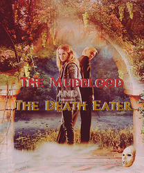The Mudblood and The Death Eater by waitingondhr