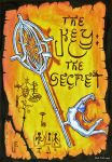 The Key: The Secret (1993) by yggdryad