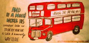 And If A Double Decker Bus... by trepas