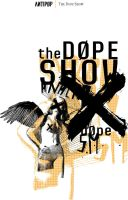 The Dope Show by anacronico