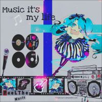 Music its my life by MileyPink26