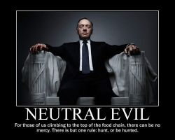 Neutral Evil Frank Underwood by 4thehorde