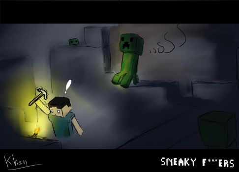 Minecraft - Sneaky f---ers by Khan-the-cake-lover