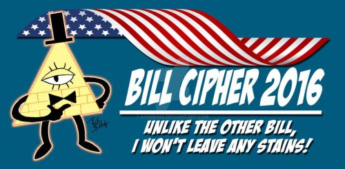 Bill Cipher for President 2016 #2 by Komikino