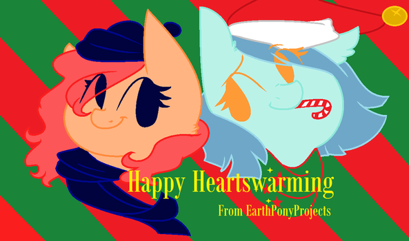 Happy Heartswarming by EarthPonyProjects