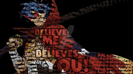 Believe in the me that believes in you by piturantonio