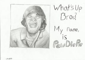 PewDiePie - What's Up Bros? by Magemad2k11